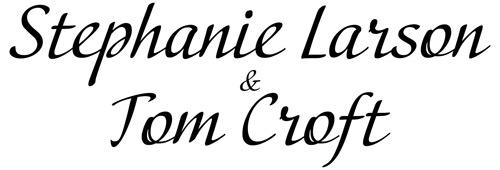 Stephanie Larson and Tom Croft